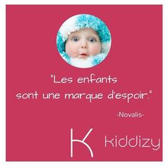 [CITATION DU JOUR]  Par #kiddizy  #citation #quote #enfant #bebe #maman