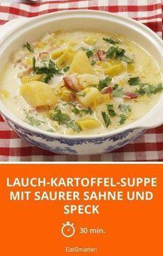 Lauch-Kartoffel-Suppe mit saurer Sahne und Speck - smarter - Zeit: 30 Min.   eatsmarter.de