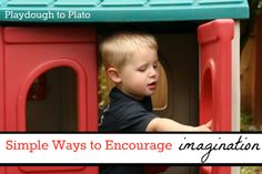 10 Simple Ways to Encourage Imagination.