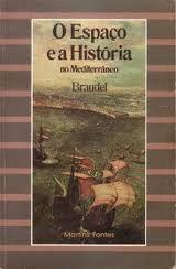 """Fernand Braudel Braudel, em O Espaço e a História no Mediterrâneo, produz uma síntese de sua famosa obra """"O Mediterrâneo"""", permitindo, de modos mais sucintos, que possamos ter uma compreensão menos técnica ou """"científica"""" sobre sua contribuição para com a historiografia moderna."""