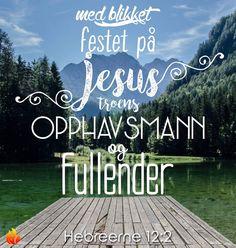 #Bibelen #Bibelvers #Gudsord #Jesus #søndagskveld #Hebreerne #ilden