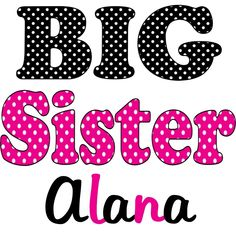 Personalized Big Little Middle Sister TShirt or Onesie Polka Dots