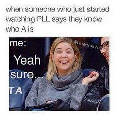 Find images and videos about pretty little liars, pll and ashley benson on We Heart It - the app to get lost in what you love. Pll Quotes, Pll Memes, Funny Memes, Funniest Memes, Funny Quotes, Pll Logic, Pretty Little Liars Meme, A Pll, Lectures