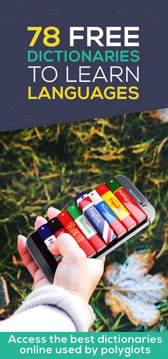78 FREE Dictionaries to Learn a Language Fast [Free eBook Download] | The Intrepid Guide Best Language Learning Apps, Learning Languages Tips, Learning Resources, Learning Spanish, Language Dictionary, Free Dictionary, Language Quotes, Language Arts, Italian Phrases
