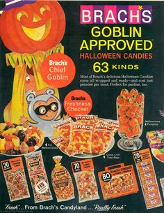 Brachs Candy - Halloween Season Vintage Ad Found on tumbler Goblin approved 63 kinds - candy corn Vintage Halloween Images, Retro Halloween, Halloween Candy, Holidays Halloween, Happy Halloween, Halloween Stuff, Halloween History, Halloween Club, Halloween Parties