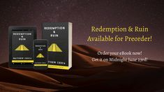 The moment you've all been waiting for has finally arrived.  The digital copies of Redemption & Ruin are now available for preorder.  Ord...