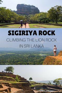 Sigiriya Rock: Climbing the Lion Rock in Sri Lanka