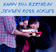 """""""Happy 37th Birthday, Jensen Ross Ackles!""""March 1,1978"""