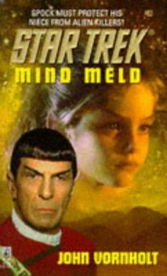 """Mind Meld (Star Trek - The Original Series)"" av John Vornholt"