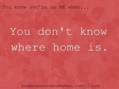 Home is many places.