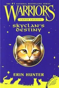 A Warriors Super Edition! This is SkyClan's Destiny.