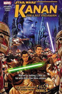 Media Tie-In Graphic Novels - Star Wars: Kanan: The Last Padawan Vol. - http://lowpricebooks.co/2016/10/star-wars-kanan-the-last-padawan-vol/