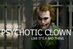 The Joker,  The Dark Knight.