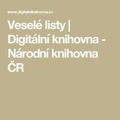 Veselé listy   Digitální knihovna - Národní knihovna ČR
