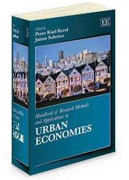 Handbook of Research Methods and Applications in Urban Economies - edited by Peter Karl Kresl and Jaime Sobrino - April 2013 (Handbooks of Research Methods and Applications series / Elgar Original Reference)
