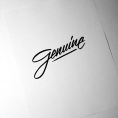 Genuine by Neil Secretario, via Behance One Letter Words, Character Map, You Better Work, Single Words, One Word, Describe Me, Typography Inspiration, Brush Pen, How I Feel
