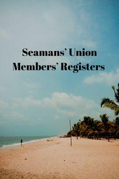 Seamans' Union Members' Registers