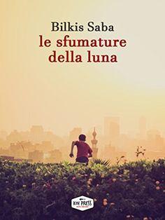 Le sfumature della luna (Italian Edition) - Kindle