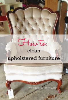 How To Clean Upholstery, Also Known As How To Get The Funk Out Of Thrifted Furniture