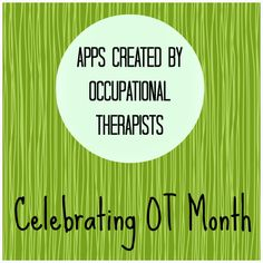 OT Cafe: Celebrating OT Month | Apps created by OTs. Celebrate OT Month and check out these apps that were developed by occupational therapists.