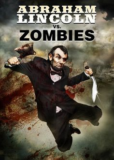 The Asylum's Abraham Lincoln Vs. Zombies Poster - Filming begins in Savannah, Georgia on this latest mockbuster hoping to capitalize on the impending success of Abraham Lincoln: Vampire Hunter . Zombie Walk, Zombie Girl, Zombie Movies, Sci Fi Movies, Action Movies, Smart Tv, Abraham Lincoln, Evil Dead, Zombie Apocolypse