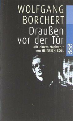 Draußen vor der Tür und ausgewählte Erzählungen von Wolfgang Borchert, http://www.amazon.de/dp/349910170X/ref=cm_sw_r_pi_dp_qqu4sb1NX8M45