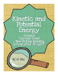 Kinetic & Potential Energy {Science, Current Event, Reading and Persuasive Writing} - Need a fun end-of-year project that still hits standards? Your kids will LOVE this integrated project!