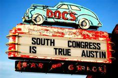 "Items similar to South Austin Doc's print ""South Congress Is True Austin"" on Etsy Austin Bars, Austin Tx, Willie Nelson Birthday, Ut Longhorns, Zilker Park, Republic Of Texas, Austin City Limits, Pride Day, Old Signs"