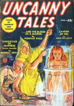 Uncanny Tales sci-fi horror pulp girl woman dame captive prisoner hostage mad scientist lab dungeon torture yellow robe priest