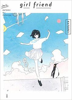 girl friend | かとうれい |本 | 通販 | Amazon
