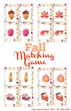 Autumn Matching Game For Kids - My Uncommon Slice of Suburbia Diy Crafts For Kids, Fall Crafts, Printable Cards, Free Printables, Modern Fall Decor, Fall Games, Thanksgiving Diy, The Game Is Over, Operation Christmas