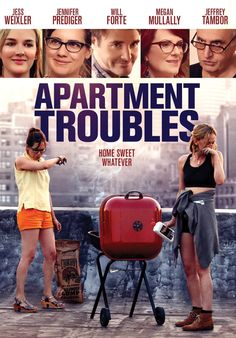 Apartment Troubles (2014) ... Two codependent roommates Nicole (Jess Weixler) and Olivia (Jennifer Prediger) flee New York for the promise of sunshine in Los Angeles. On the road, their friendship is tested by a chance at fame, a fortune teller and a wealthy aunt (Megan Mullally). (05-Sep-2016)