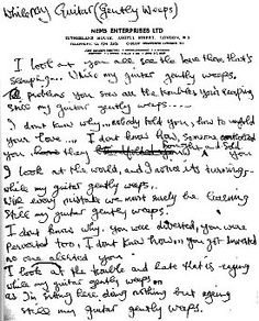 Handwritten lyrics for While My Guitar Gently Weeps by George Harrison.