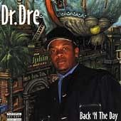 1 CENT CD: Back 'N The Day by Dr. Dre (Sep-1996) Gangsta / NEW / FREE SHIPPING