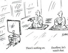 there's nothing on t.v. :)