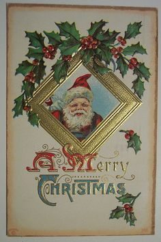 Vintage Christmas Postcard Santa in a gold frame with holly at the corner. Happy Easter Greetings, Christmas Greetings, Vintage Christmas Images, Victorian Christmas, Vintage Cards, Vintage Postcards, Vintage Happy New Year, Xmas Greeting Cards, Holiday Postcards