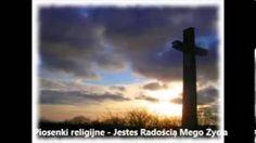 Piosenki religijne - Jestes Radością Mego Życia - YouTube
