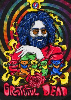 I Love the Greatful Dead! Grateful Dead Image, Grateful Dead Poster, Grateful Dead Bears, Grateful Dead Shirts, Grateful Dead Quotes, Grateful Dead Music, Rock Posters, Band Posters, Concert Posters