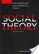 Social Theory: Power and identity in the global era. Edited by Roberta Garner