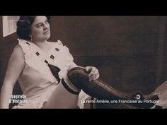 Secrets d'Histoire - La Reine Amélie au Portugal - YouTube
