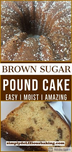 Brown Sugar Pound Cake is the perfect dessert for fall and Thankgiving. Easy recipe that embraces amazing fall flavor. Made with brown sugar and toasted nuts it's one of the BEST fall cakes you'll have. Try it this fall or Thanksgiving. Click here for recipe. #poundcakelove #poundcake #fallcake #falldessert