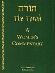 """""""This is not just a Torah commentary for women,"""" says Dr. Tamara Cohn Eskenazi, Professor of Bible at Hebrew Union College in Los Angeles, """"it is a Torah commentary for everyone. And it is not 'Torah Lite.'"""""""
