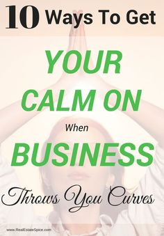 10 Ways To Get Calm When Business Gets Stressful.These Work! Enjoy the free audio. Real Estate Business, Real Estate Marketing, Business Tips, Online Business, Business Entrepreneur, Ways To Reduce Stress, Startup, Business Motivation, Blogging For Beginners