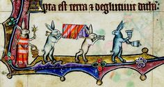 rabbit funeral procession… Macclesfield Psalter, England ca. 1330. Cambridge, Fitzwilliam Museum, fol. 11r