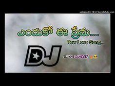 ఎందుకో ఈ ప్రేమ... NEW Dj Song Dj PraBha model 6305332375 - YouTube New Dj Song, New Love Songs, Dj Remix Music, Dj Songs, Youtube, Model, Scale Model, Youtubers
