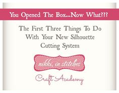 The First Three Things To Do With Your New Silhouette Cutting System Free Class