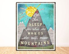 Let Her Sleep For When She Wakes She Will Move by LilyCole on Etsy