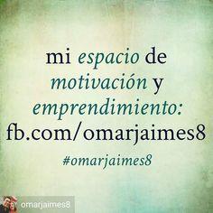 @omarjaimes8 -  Mi espacio de #motivación y #emprendimiento http://ift.tt/2f5UPuO #omarjaimes8 - #regrann