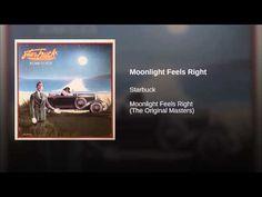 Moonlight Feels Right - YouTube