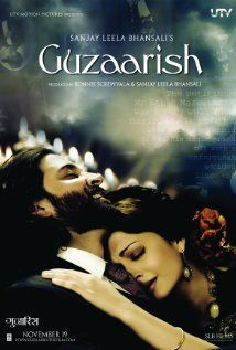 Guzaarish, directed by Sanjay Leela Bhansali - starring one of the most divine actors ever, Hrithik Roshan.  His performance is truthful, sincere, poignant..